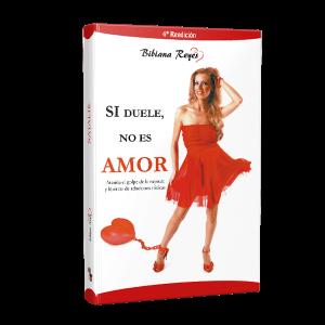 Libro Si duele no es amor